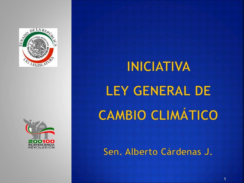 2 ÍNDICE Ley General de Cambio Climático Propósito.