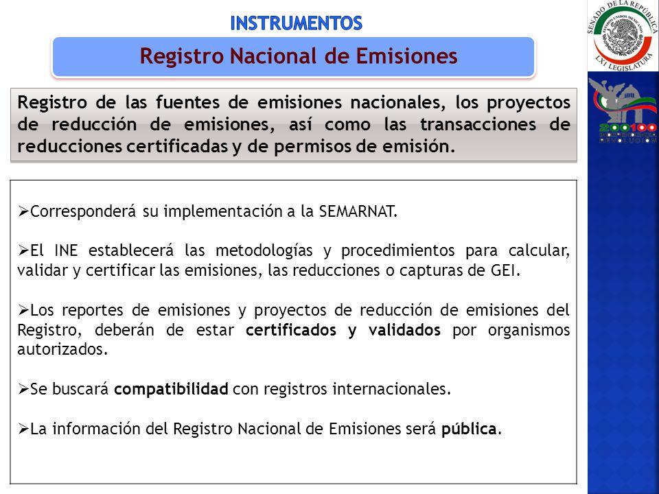 Corresponderá su implementación a la SEMARNAT. El INE establecerá las metodologías y procedimientos para calcular, validar y certificar las emisiones,