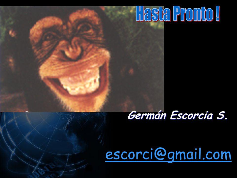Germán Escorcia S. escorci@gmail.com