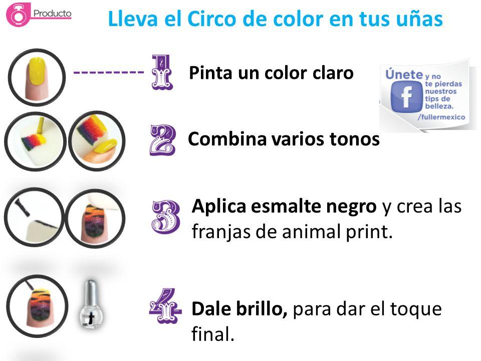 Lleva el Circo de color en tus uñas Pinta un color claro Combina varios tonos Aplica esmalte negro y crea las franjas de animal print. Dale brillo, pa