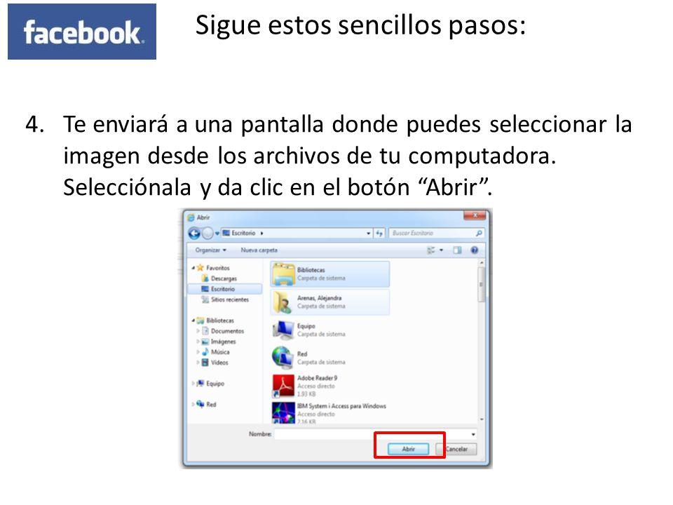 4.Te enviará a una pantalla donde puedes seleccionar la imagen desde los archivos de tu computadora. Selecciónala y da clic en el botón Abrir. Sigue e