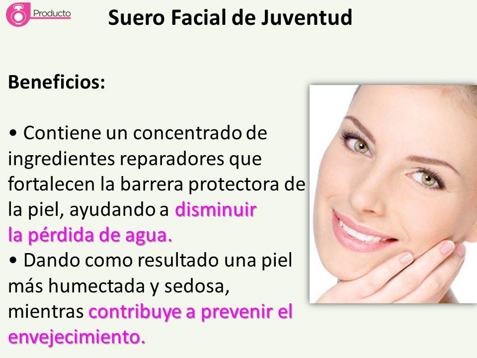 Suero Facial de Juventud Beneficios: Contiene un concentrado de ingredientes reparadores que disminuir fortalecen la barrera protectora de la piel, ay