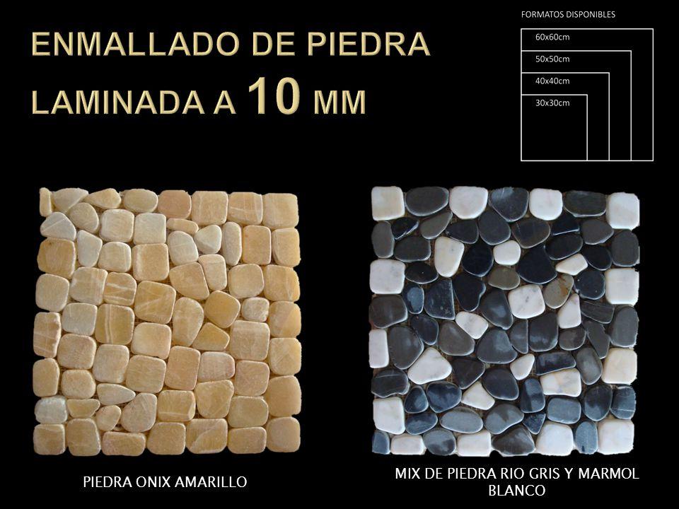 PIEDRA ONIX AMARILLO MIX DE PIEDRA RIO GRIS Y MARMOL BLANCO