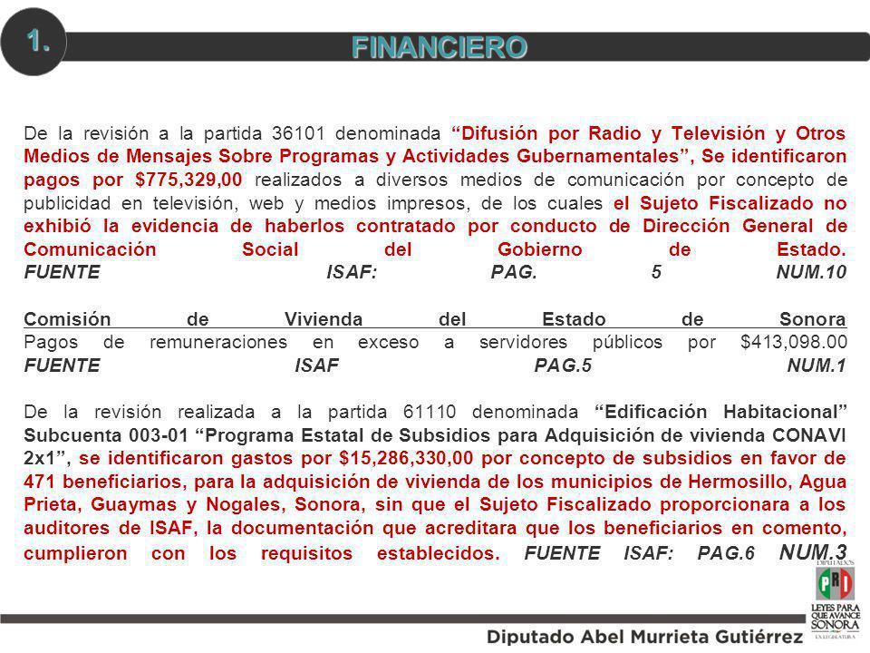 De la revisión a la partida 36101 denominada Difusión por Radio y Televisión y Otros Medios de Mensajes Sobre Programas y Actividades Gubernamentales,