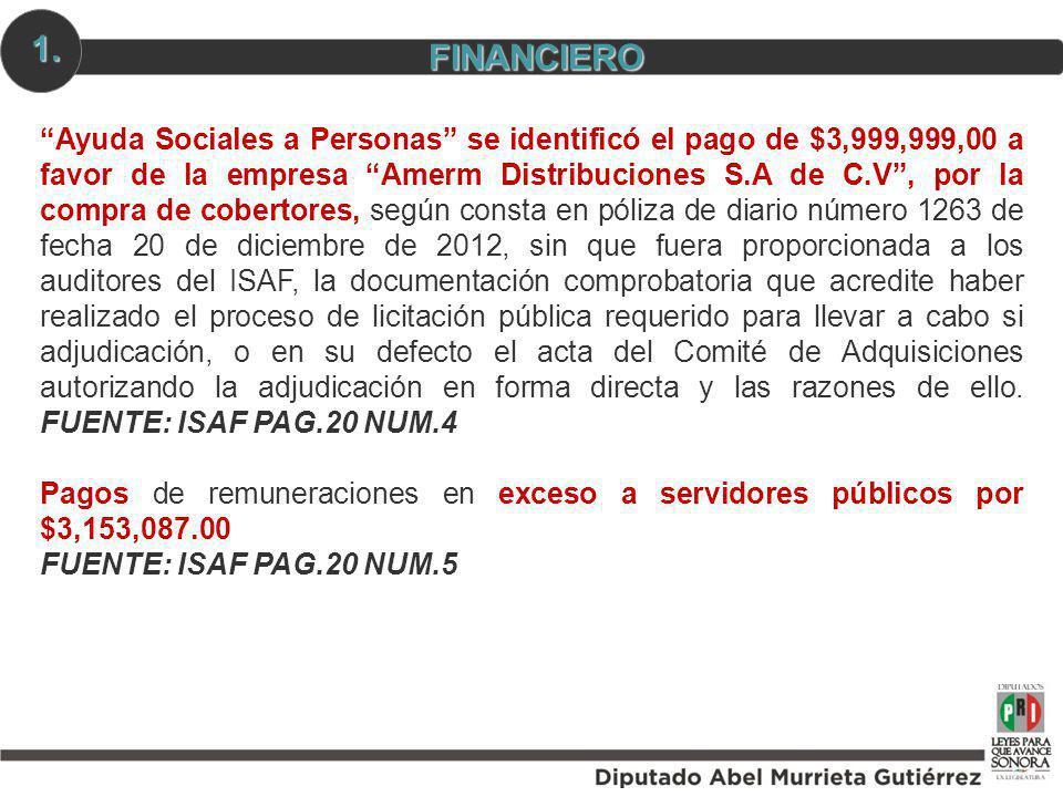Ayuda Sociales a Personas se identificó el pago de $3,999,999,00 a favor de la empresa Amerm Distribuciones S.A de C.V, por la compra de cobertores, s