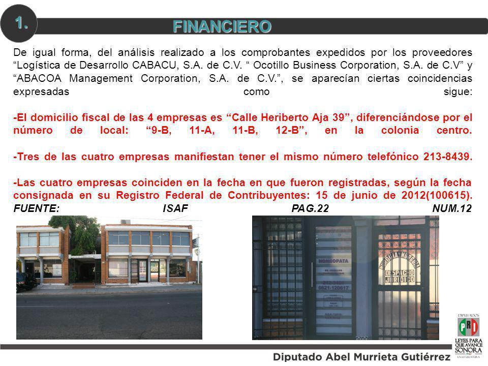 De igual forma, del análisis realizado a los comprobantes expedidos por los proveedores Logística de Desarrollo CABACU, S.A. de C.V. Ocotillo Business
