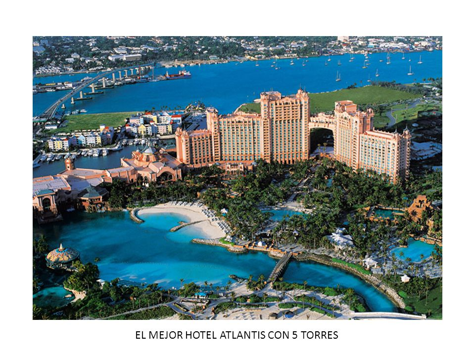 EL MEJOR HOTEL ATLANTIS CON 5 TORRES