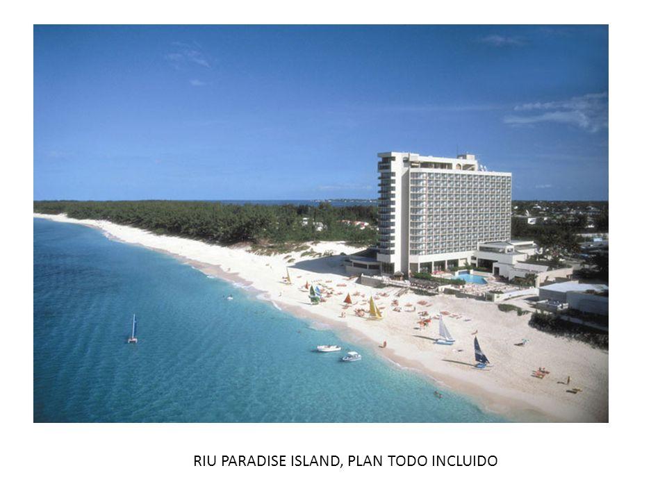 RIU PARADISE ISLAND, PLAN TODO INCLUIDO