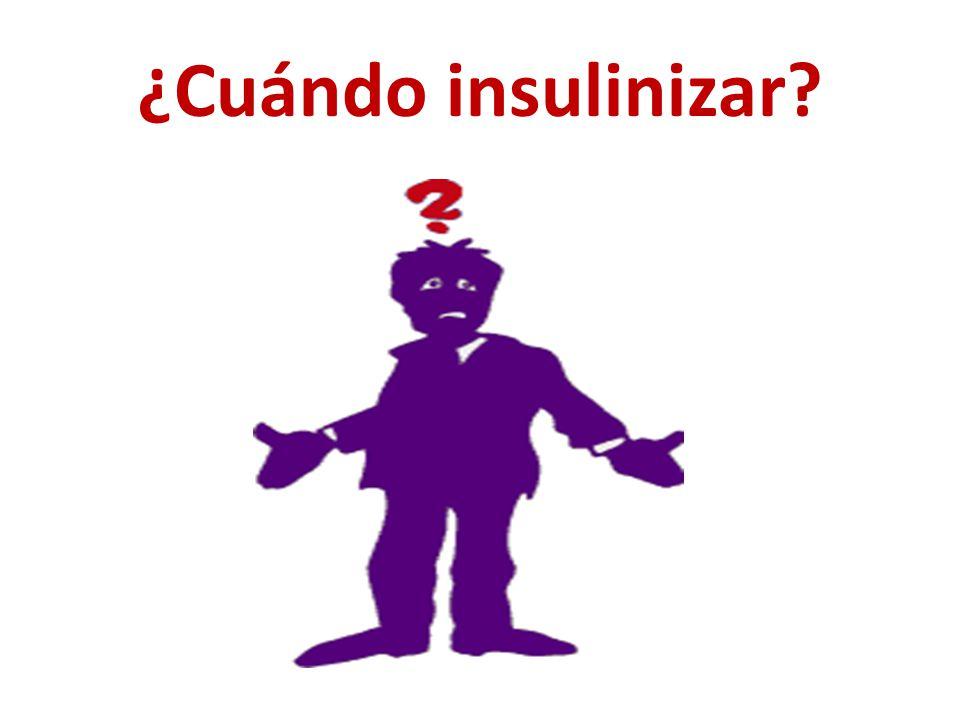 ¿Cuándo insulinizar?