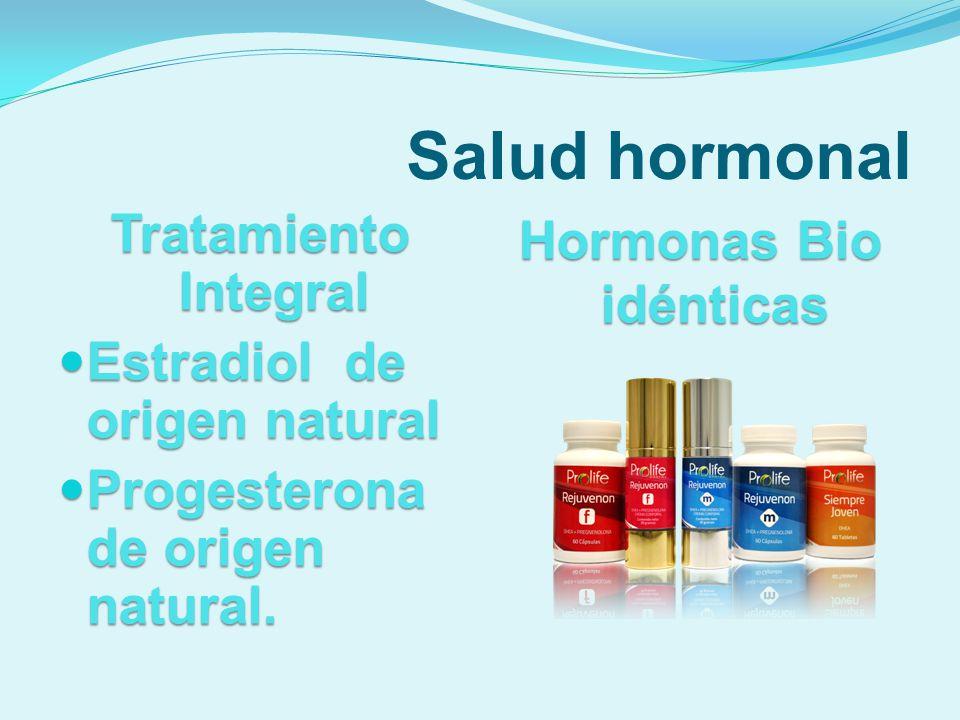 Salud hormonal Tratamiento Integral Estradiol de origen natural Estradiol de origen natural Progesterona de origen natural. Progesterona de origen nat