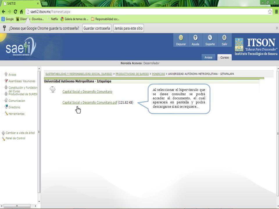 Al seleccionar el hipervínculo que se desee consultar se podrá acceder al documento, el cual aparecerá en pantalla y podrá descargarse si así se requiere..