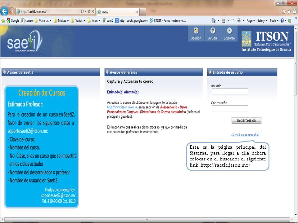 Esta es la página principal del Sistema, para llegar a ella deberá colocar en el buscador el siguiente link: http://saeti2.itson.mx/