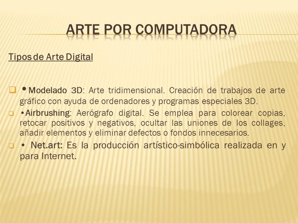 Tipos de Arte Digital Modelado 3D: Arte tridimensional.