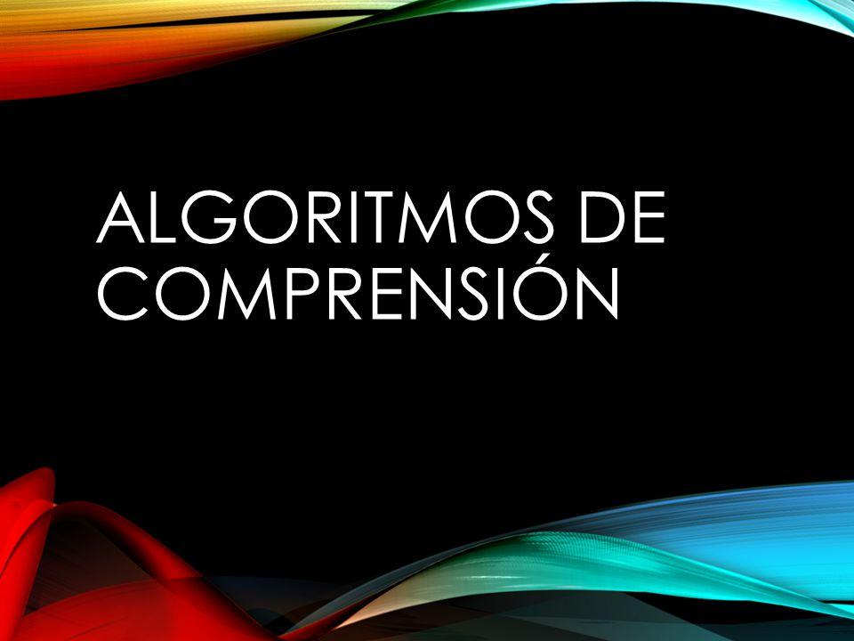 ALGORITMOS DE COMPRENSIÓN