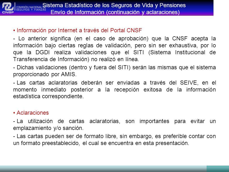 Sistema Estadístico de los Seguros de Vida y Pensiones Envío de Información (continuación y aclaraciones) Información por Internet a través del Portal