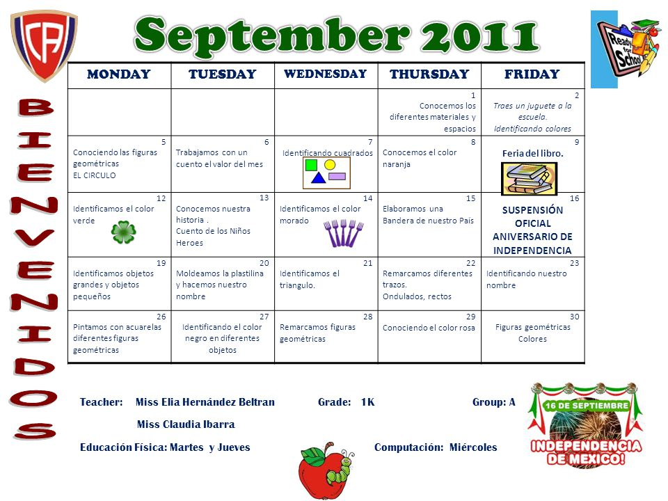 MONDAYTUESDAY WEDNESDAY THURSDAYFRIDAY 1 Conocemos los diferentes materiales y espacios 2 Traes un juguete a la escuela. Identificando colores 5 Conoc