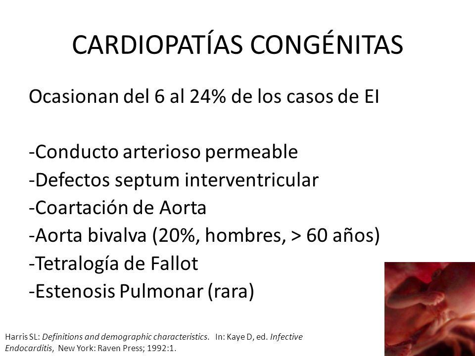 CARDIOPATÍAS CONGÉNITAS Ocasionan del 6 al 24% de los casos de EI -Conducto arterioso permeable -Defectos septum interventricular -Coartación de Aorta