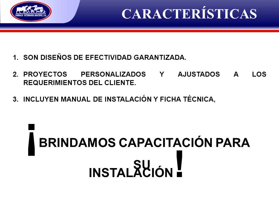 CARACTERÍSTICAS 1.SON DISEÑOS DE EFECTIVIDAD GARANTIZADA. 2.PROYECTOS PERSONALIZADOS Y AJUSTADOS A LOS REQUERIMIENTOS DEL CLIENTE. 3.INCLUYEN MANUAL D