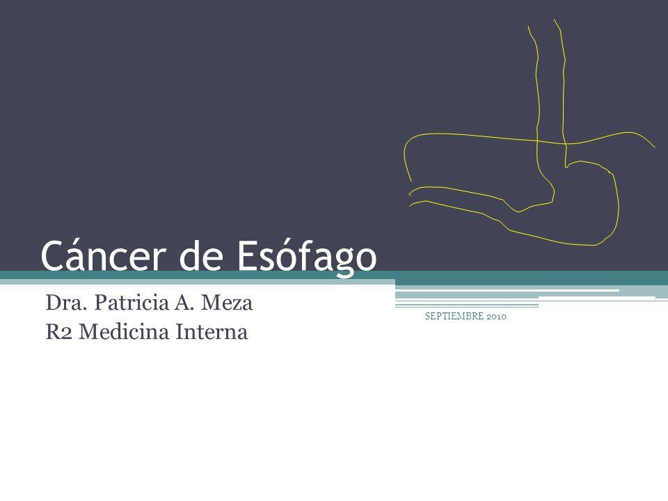 Epidemiología El cáncer de esófago es la 8° neoplasia más común del mundo: 481 000 casos (3.8%) Es la 6° causa de muerte por cáncer: 406 000 casos (5.4%) WHO: GLOBOCAN 2008.