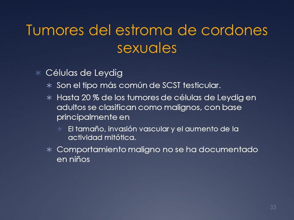 Tumores del estroma de cordones sexuales Células de Leydig Son el tipo más común de SCST testicular. Hasta 20 % de los tumores de células de Leydig en
