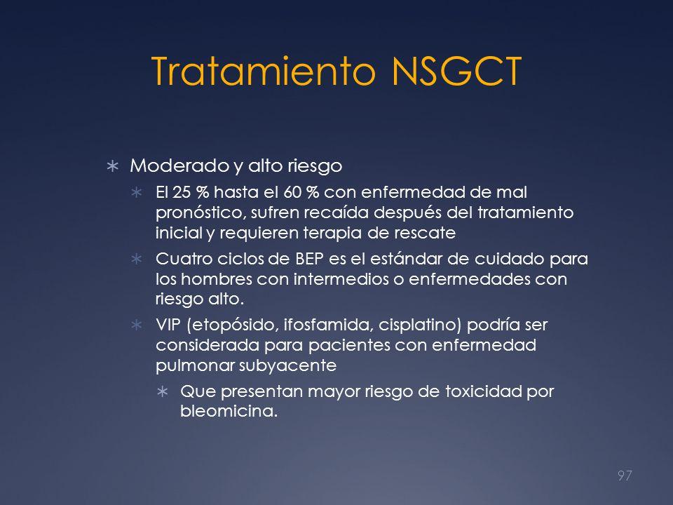 Tratamiento NSGCT Moderado y alto riesgo El 25 % hasta el 60 % con enfermedad de mal pronóstico, sufren recaída después del tratamiento inicial y requ