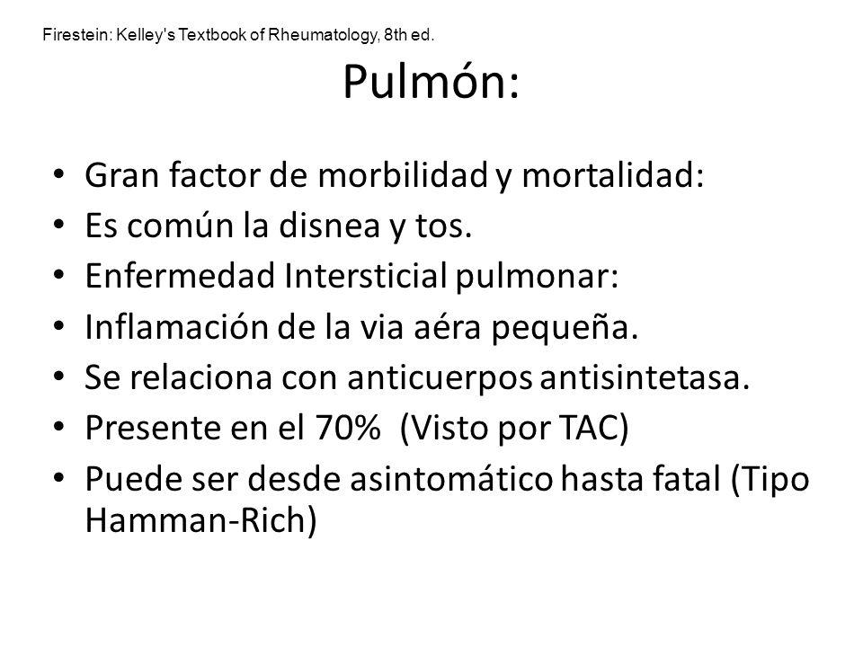 Pulmón: Gran factor de morbilidad y mortalidad: Es común la disnea y tos. Enfermedad Intersticial pulmonar: Inflamación de la via aéra pequeña. Se rel