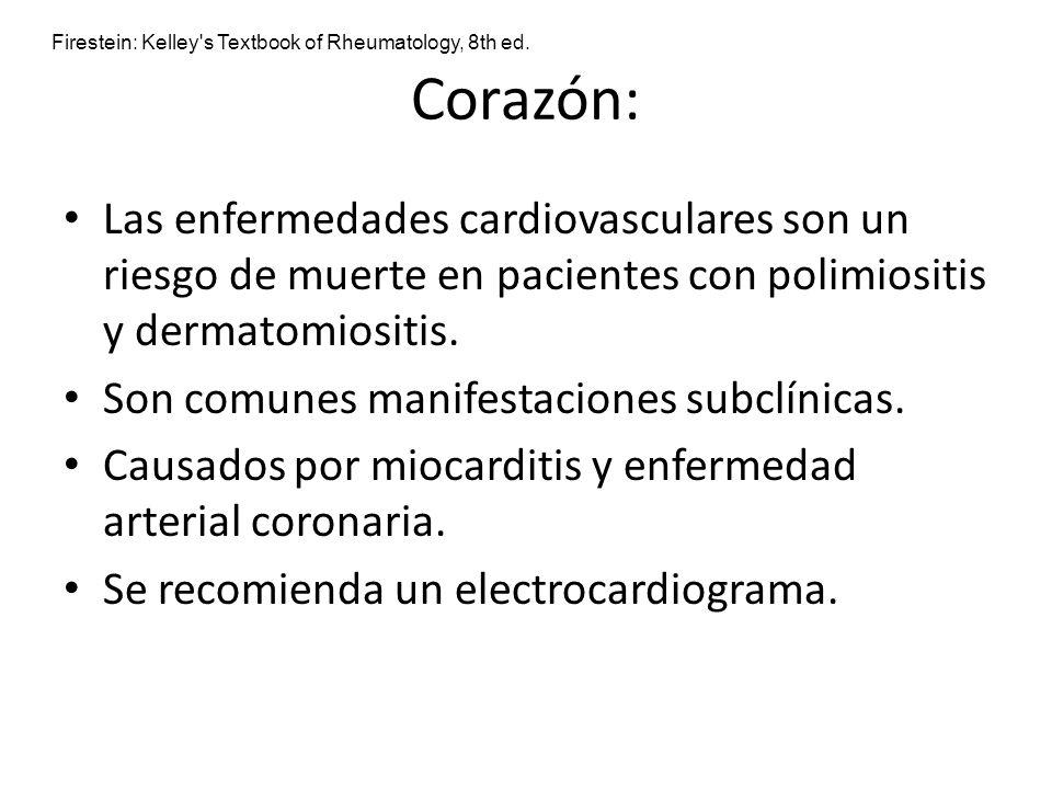Corazón: Las enfermedades cardiovasculares son un riesgo de muerte en pacientes con polimiositis y dermatomiositis. Son comunes manifestaciones subclí