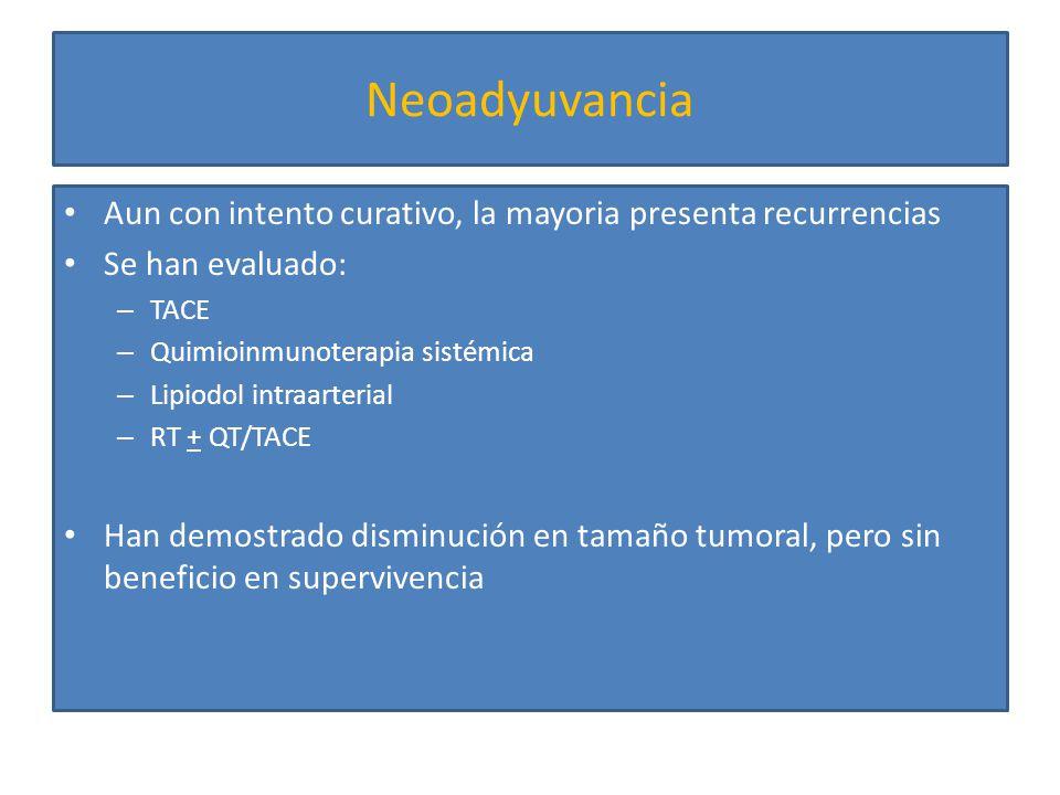 108 ptes CHC resecable (>5 cm) aleatorizados: – TACE preoperatoria (n=52) 5FU, mito-C, CDDP, lipiodol – Grupo control (n=56) No diferencias significativas en cuanto a sangrado, morbilidad y mortalidad hospitalaria Ann Surg 2009;249: 195–202 Tasa de resección: TACE 90.4% vs 100%; P 0.017 Recurrencia a 57 meses: 78.8% con TACE y 91.1% en el control (P 0.087) SG a 5 años: 21.1% TACE y 30.7% control (P 0.679)