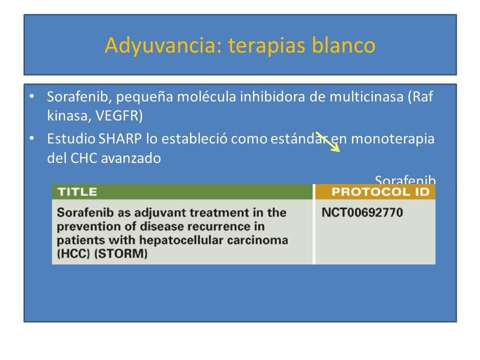 Adyuvancia: lipiodol Lipiodol radiomarcado éster derivado de la semilla de amapola, marcado con Yodo131 en infusión intraarterial – Beneficio demostrado en estudio japonés con 43 ptes – Aleatorizados a: Una dosis 1850 MBq vs placebo post Qx curativa Ann Surg 2008; 247:43 Supervivencia global SLE A 66 meses, el tx se asoció: Menor tasa de recurrencia (48 vs 64 %) Mayor tasa de SLE 5a (62 vs 32%) y SG (67 vs 36 %) Bien tolerado