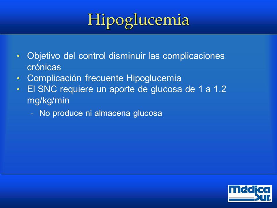 Frecuencia DM 1, 2 episodios sintomáticos por semana y 1 episodio severo al año  Mortalidad 2 a 4% Frecuencia más baja en DM 2, aproximadamente 10% de los tipo 1, ambos con Tx con insulina UKPDS  2.4% con metformina  3.3% con sulfonilureas  11.2% con insulina DCCT: 65% de los pacientes con DM 1