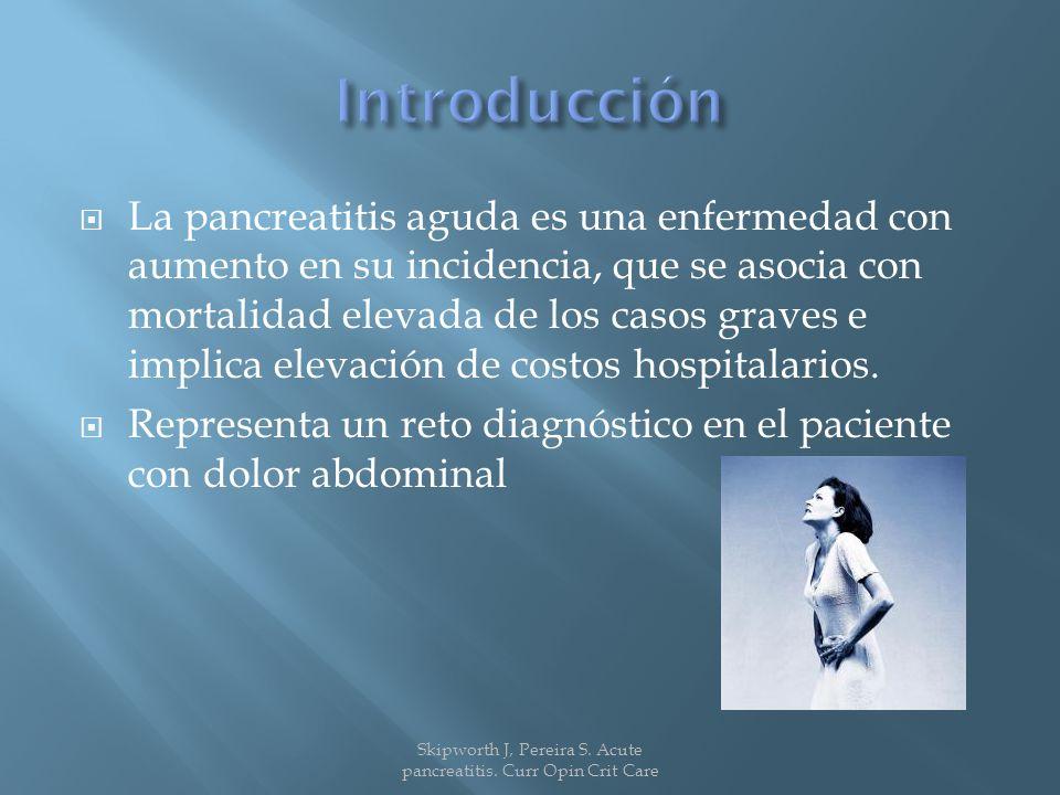La pancreatitis aguda es una enfermedad con aumento en su incidencia, que se asocia con mortalidad elevada de los casos graves e implica elevación de costos hospitalarios.