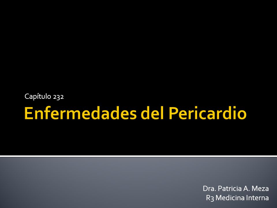 Capítulo 232 Dra. Patricia A. Meza R3 Medicina Interna
