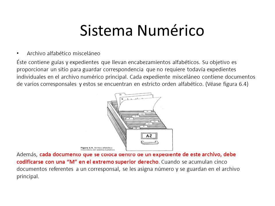 Archivo alfabético misceláneo Éste contiene guías y expedientes que llevan encabezamientos alfabéticos.