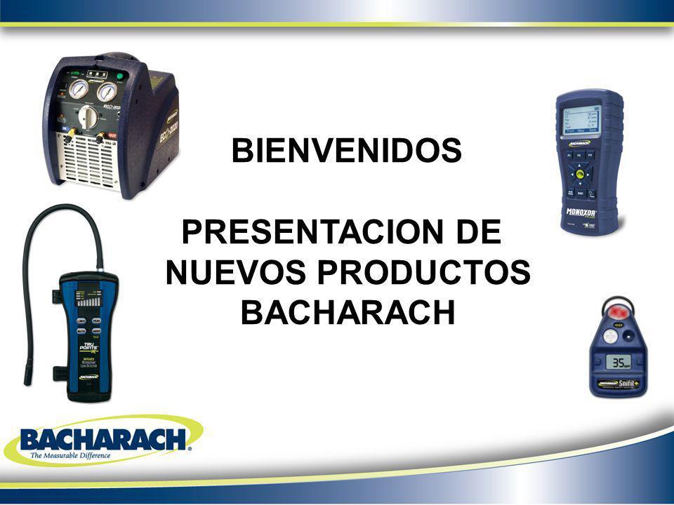 BIENVENIDOS PRESENTACION DE NUEVOS PRODUCTOS BACHARACH
