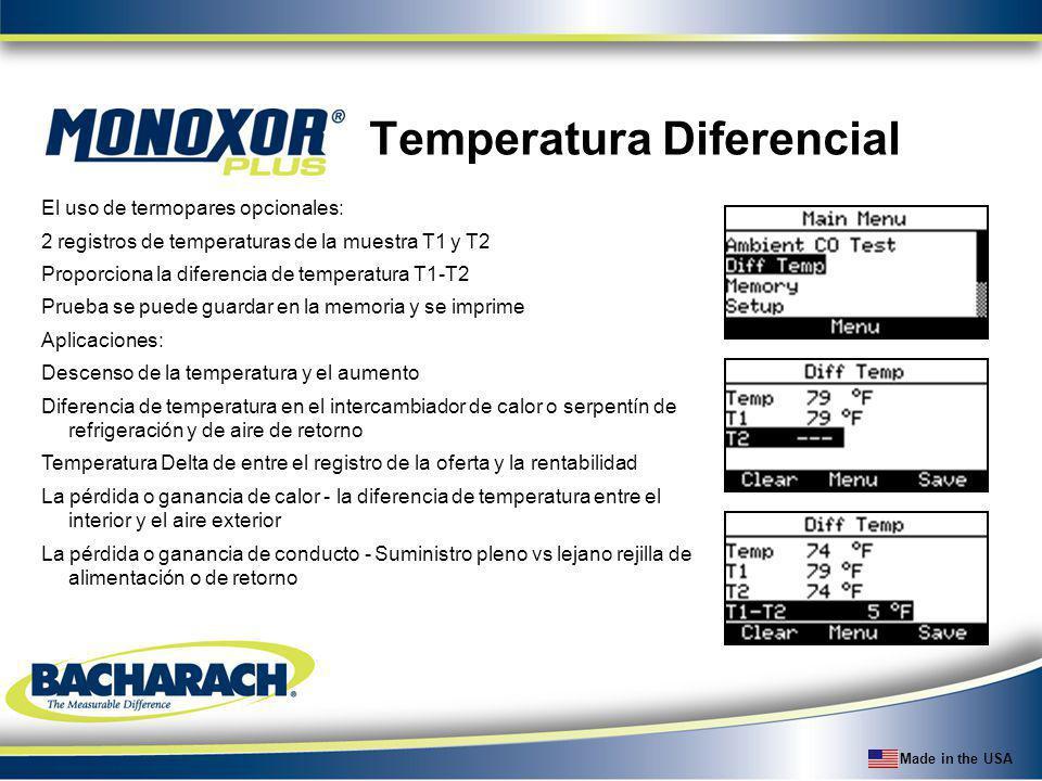Made in the USA Temperatura Diferencial El uso de termopares opcionales: 2 registros de temperaturas de la muestra T1 y T2 Proporciona la diferencia d