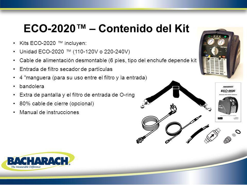 Kits ECO-2020 incluyen: Unidad ECO-2020 (110-120V o 220-240V) Cable de alimentación desmontable (6 pies, tipo del enchufe depende kit P / N) Entrada d