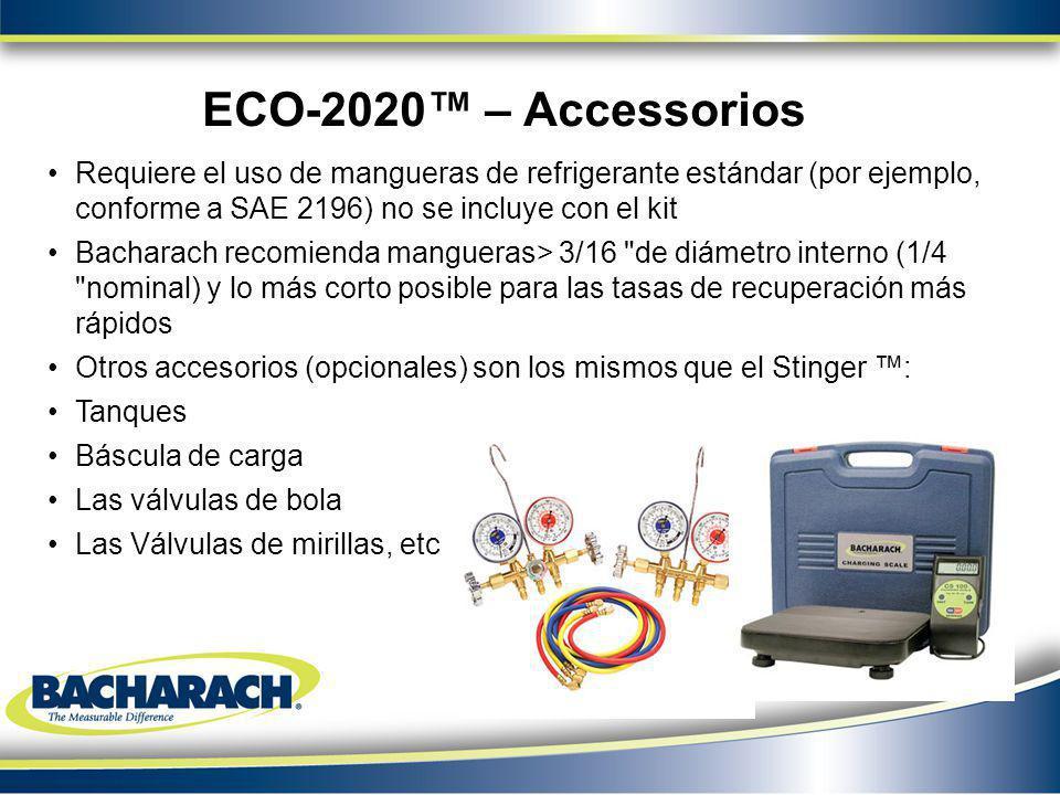 Requiere el uso de mangueras de refrigerante estándar (por ejemplo, conforme a SAE 2196) no se incluye con el kit Bacharach recomienda mangueras> 3/16