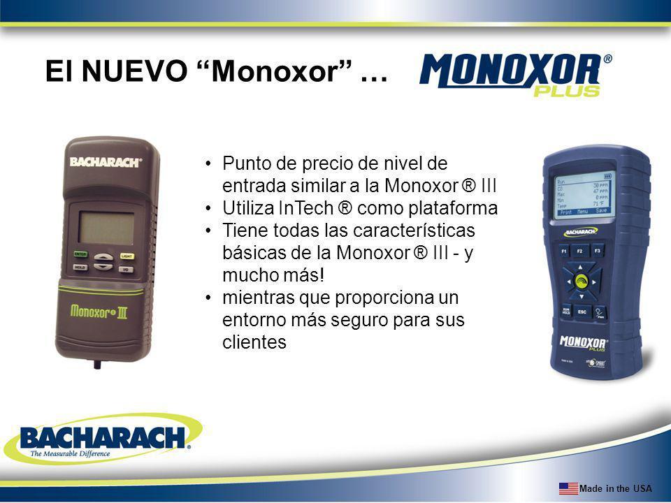 Made in the USA El NUEVO Monoxor … Punto de precio de nivel de entrada similar a la Monoxor ® III Utiliza InTech ® como plataforma Tiene todas las car