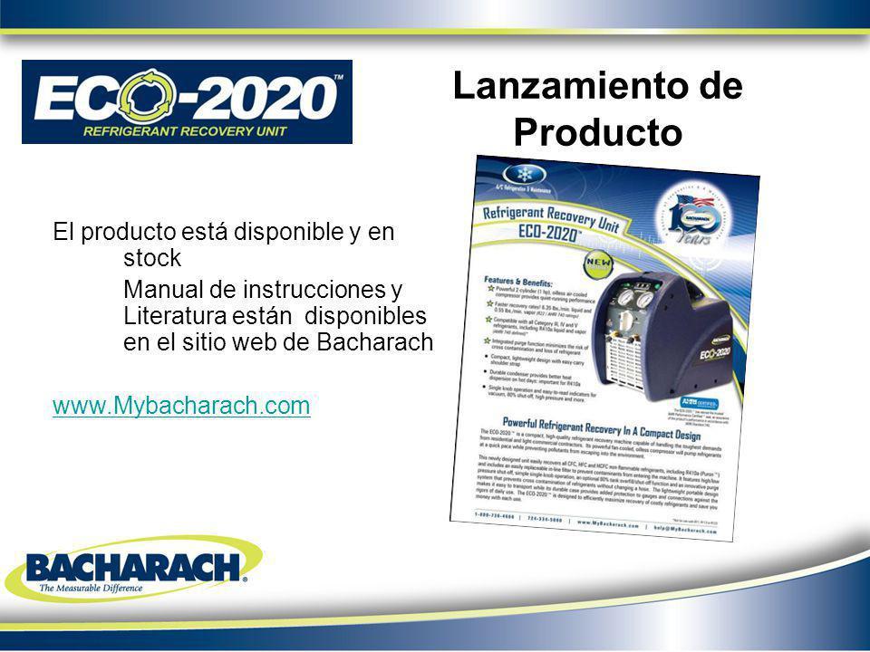 Lanzamiento de Producto El producto está disponible y en stock Manual de instrucciones y Literatura están disponibles en el sitio web de Bacharach www