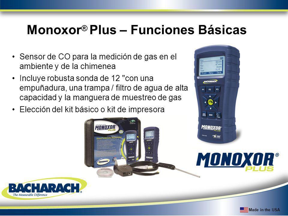 Made in the USA Numero de Parte y Precio de Lista P/NSnifit ® + Ordering Information List Price (USD) 0019-7600 Snifit +, incluye instrumento con sensor CO, batería integral, y hoja de instrucciones.