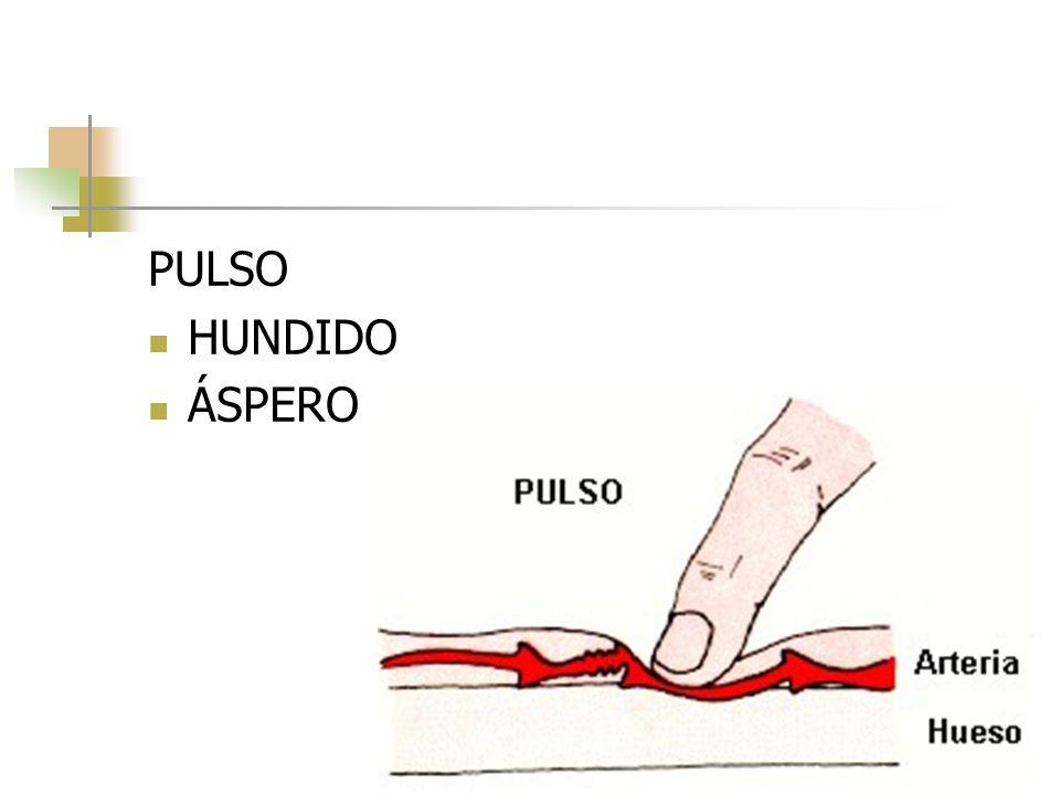 PULSO HUNDIDO ÁSPERO