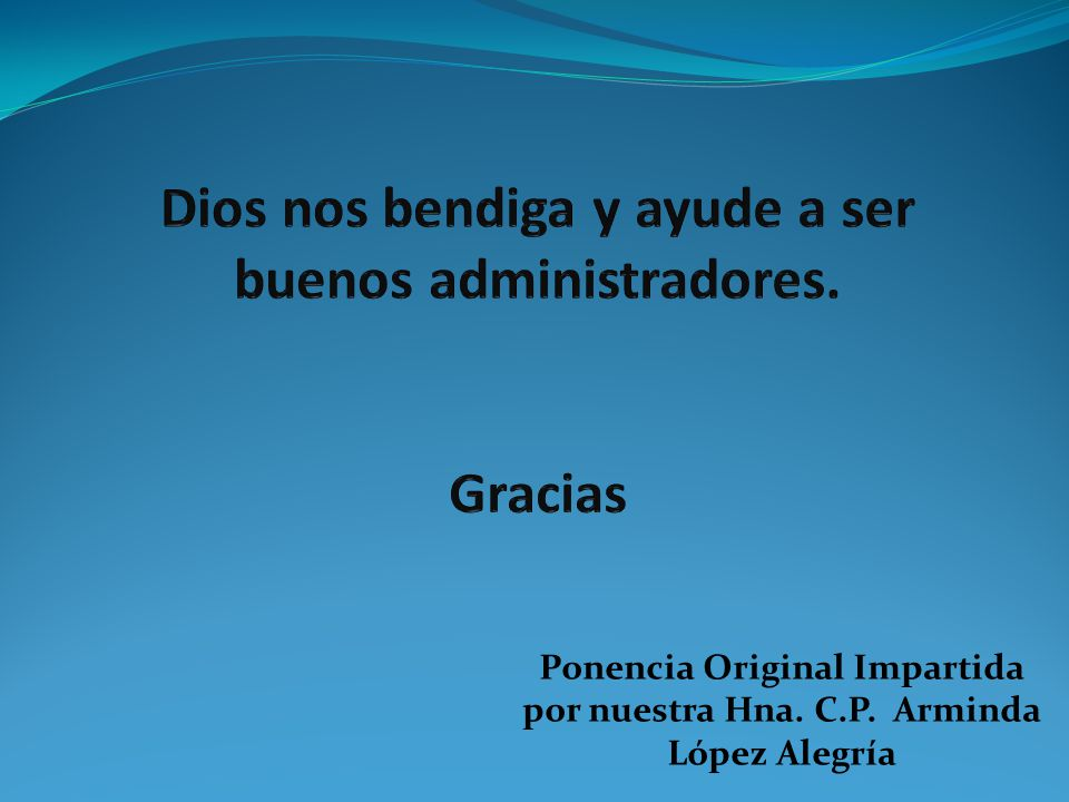 Ponencia Original Impartida por nuestra Hna. C.P. Arminda López Alegría
