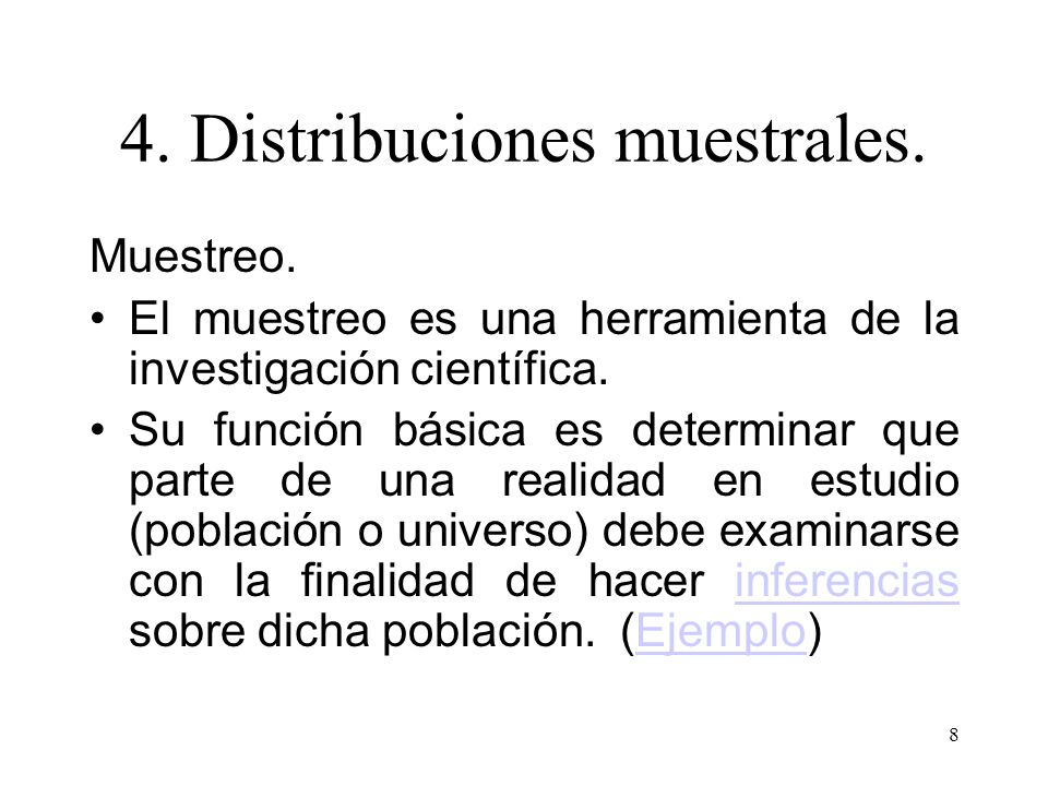 38 A pesar que la demostración de la distribución muestral de la media va más allá de los alcances del curso, podemos hacer un ejemplo para la mejor comprensión de la distribución muestral de la media.