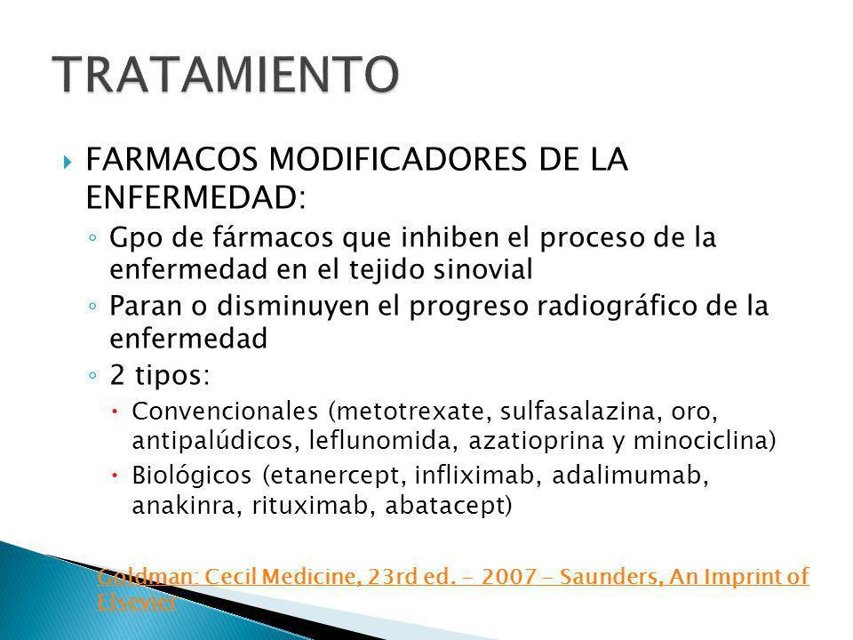 FARMACOS MODIFICADORES DE LA ENFERMEDAD: Gpo de fármacos que inhiben el proceso de la enfermedad en el tejido sinovial Paran o disminuyen el progreso