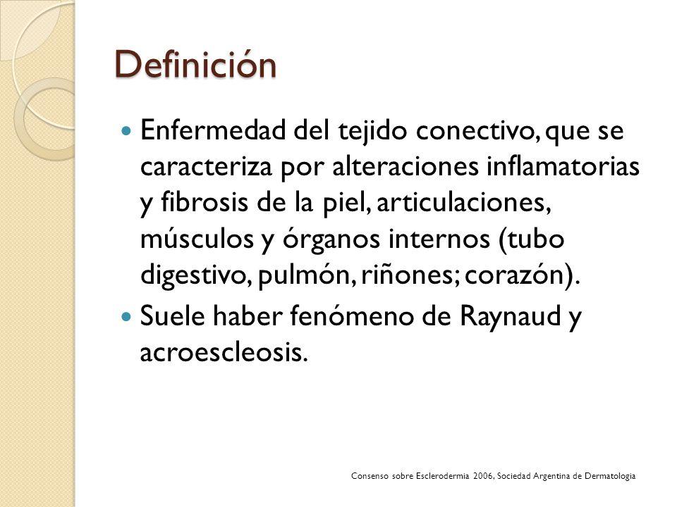 Definición Enfermedad del tejido conectivo, que se caracteriza por alteraciones inflamatorias y fibrosis de la piel, articulaciones, músculos y órgano