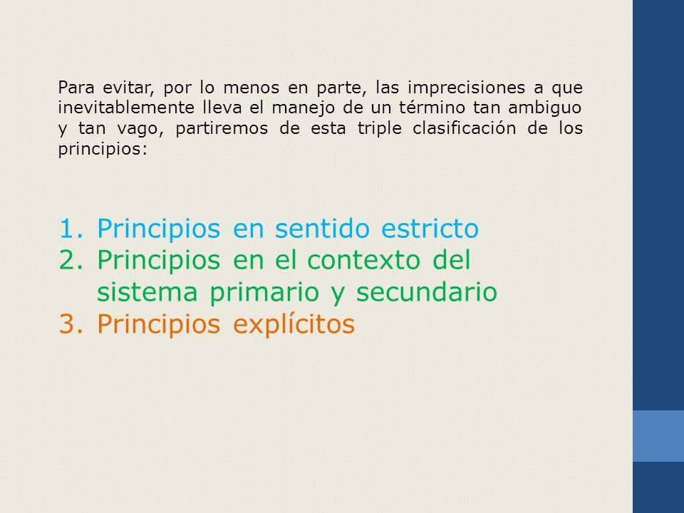 Para la aplicación de estos principios es donde se maneja la creación y aplicación de normas.