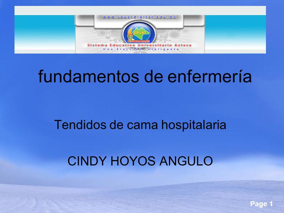 Page 1 fundamentos de enfermería Tendidos de cama hospitalaria CINDY HOYOS ANGULO