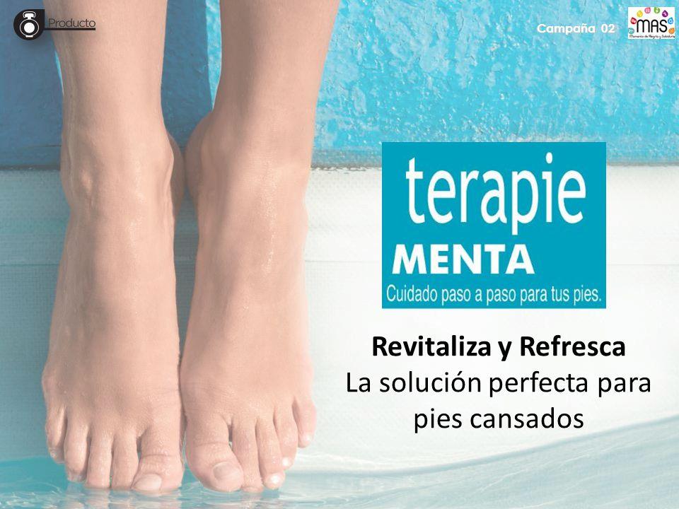 Campaña 02 Revitaliza y Refresca La solución perfecta para pies cansados