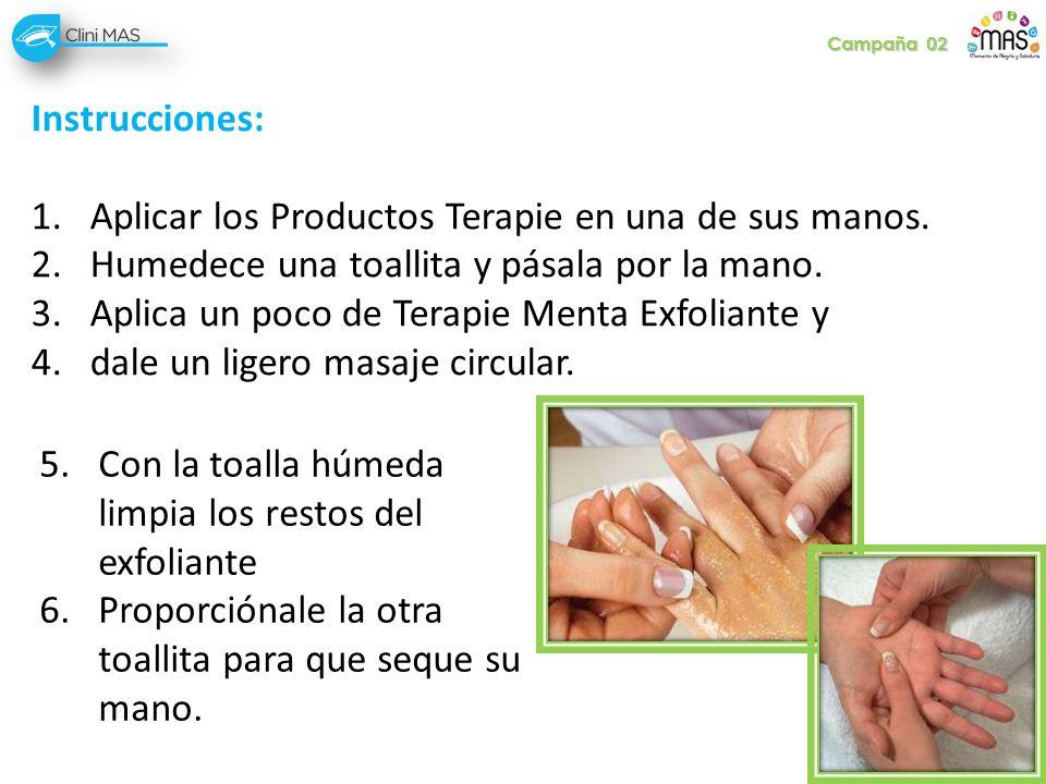 Instrucciones: 1.Aplicar los Productos Terapie en una de sus manos. 2.Humedece una toallita y pásala por la mano. 3.Aplica un poco de Terapie Menta Ex