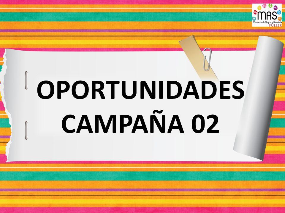 OPORTUNIDADES CAMPAÑA 02